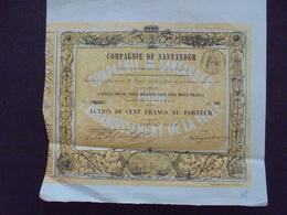 ESPAGNE - COMPAGNIE DE SANTANDER - ACTION DE 100 FRS - PARIS 1853 - Hist. Wertpapiere - Nonvaleurs