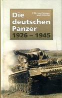 Die Deutschen Panzer 1926-1945. F.M. Von Senger Und Etterlin - Allemand