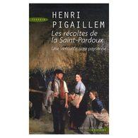 Les Recoltes De Saint-pardoux Henri Pigaillem +++TBE+++ PORT OFFERT - Bücher, Zeitschriften, Comics