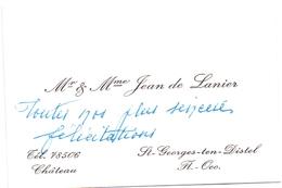 Visitekaartje - Carte Visite - Adel Noblesse - Mr & Mme Jean De Lanier - Chateau St Georges Ten Distel - Cartes De Visite