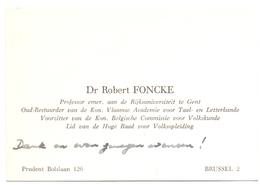 Visitekaartje - Carte Visite - Professor Univ Gent - Dr. Robert Foncke - Brussel - Visiting Cards