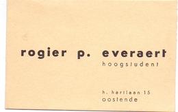 Visitekaartje - Carte Visite - Rogier P. Everaert - Hoogstudent - Oostende - Visiting Cards
