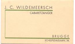 Visitekaartje - Carte Visite - Cabaretzanger J.C. Wildemeersch - Brugge - Visiting Cards