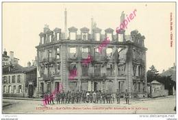 54. LUNEVILLE .  Rue Carnot . Maison Leclerc Incendiée Par Les Allemands Le 26 Aout 1914 . CPA Animée . - Luneville