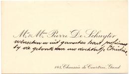 Visitekaartje - Carte Visite - Mr & Mme Pierre De Schuyter - Gand Gent - Cartes De Visite