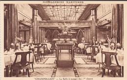 PAQUEBOT----CHAMPOLLION---messageries Maritimes--la Salle à Manger Des 1èr Classes--voir 2 Scans - Paquebots