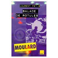 Salade De Rotules Laurent Fetis+++TBE+++ PORT OFFERT - Livres, BD, Revues