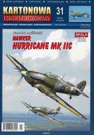 British WWII Fighter Hawker Hurricane Mk IIC # Card Model Scale 1/33 # KARTONOWA KOLEKCJA No KK-31 - Kartonmodellbau  / Lasercut