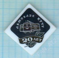 USSR /  Badge / Soviet Union / UKRAINE. Autobase Transport Management 20 Years. Trolley Bus Kiev 1980s - Other