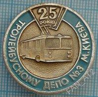 UKRAINE /  Badge / Kiev Trolley Bus Depot Number 3 - 25 Years. Motor Transport 1990s - Altri