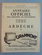 ARDECHE 1959 - Annuaire Officiel Des Abonnés Au Téléphone - Nombreuses Publicités - 86p - Privas Annonay Aubenas Etc - Directorios Telefónicos