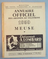 MEUSE 1959 - Annuaire Officiel Des Abonnés Au Téléphone - Nombreuses Publicités - 76p - Verdun Bar Le Duc Etc (55) - Elenchi Telefonici