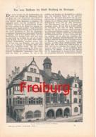852 Neues Rathaus Freiburg Breisgau Mit Beschreibung 1902 !! - Unclassified