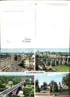 618453,Mehrbild Ak Viakukt Brücke Luxembourg - Ansichtskarten