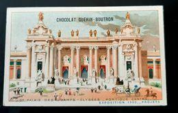 GUERIN BOUTRON CHOCOLAT PALAIS CHAMPS ELYSEES PORTIQUE EXPOSITION 1900 PARIS CHROMO TRADE CARD VUES MONUMENTS - Guérin-Boutron