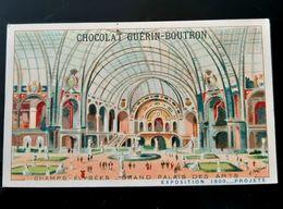 GUERIN BOUTRON CHOCOLAT CHAMPS ELYSEES GRAND PALAIS DES ARTS EXPOSITION 1900 PARIS CHROMO TRADE CARD VUES MONUMENTS - Guérin-Boutron