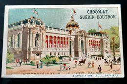 GUERIN BOUTRON CHOCOLAT CHAMPS ELYSEES PETIT PALAIS EXPOSITION 1900 PARIS CHROMO TRADE CARD VUES MONUMENTS - Guérin-Boutron