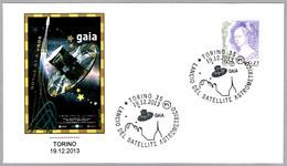 LANZAMIENTO DEL SATELITE GAIA - Gaia Satellite Launch. Torino 2013 - FDC & Conmemorativos