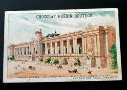 GUERIN BOUTRON CHOCOLAT CHAMPS ELYSEES GRAND PALAIS RUE ANTIN EXPOSITION 1900 PARIS CHROMO TRADE CARD VUES MONUMENTS - Guérin-Boutron