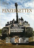 Panzerketten - Die Gleisketten Der Deutschen Kettenfahrzeuge Des Zweiten Weltkriegs. Peter Schwarzmann - Allemand