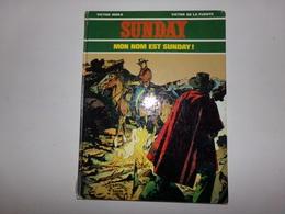 """BD """" Mon Nom Est Sunday """" Par Victor Mora, 1975,( Bas De La Couverture Abimé ) - Livres, BD, Revues"""