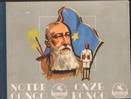 """Belgisch Congo, Congo Belge, Compleet Album """"Onze Congo, Notre Congo, 1948, Collectors! - Culture"""