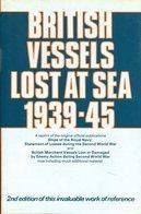 British Vessels Lost At Sea 1939-45 - Livres