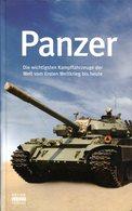 Panzer - Die Wichtigsten Kampffahrzeuge Der Welt Vom Ersten Weltkrieg Bis Heute - Allemand