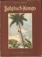 """Belgisch Congo, Congo Belge, """"Unieke Uitgave 1948, Door Ministerie Van Koloniën, Francis Lambin, ZELDZAAM!!!! - Culture"""