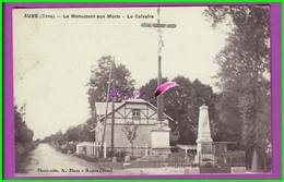 CPA (61 Orne) - AUBE - Le Monument Aux Morts Et Le Calvaire - Photo Edit A Blanc Rugles (eure) - Briouze