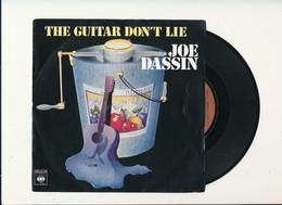 "JOE DASSIN  "" THE GUITAR DON'T LIE "" Disque CBS 1980  TRES BON ETAT - Rock"