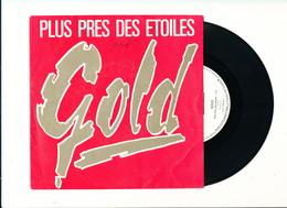 """GOLD  """" PLUS PRES DES ETOILES """" Disque WEA 1984  TRES BON ETAT - Rock"""