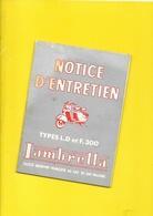 """Notice D'Entretien Scooter """"LAMBRETTA"""" Types L.D. Et F.300 32 Pages + Couverture - Motos"""