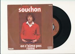 """ALAIN SOUCHON  """" ON S'AIME PAS """" Disque RCA 1980  TRES BON ETAT - Rock"""