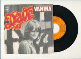"DAVE  "" VANINA "" Disque CBS 1974  TRES BON ETAT - Rock"