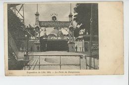 LILLE - EXPOSITION 1902 - La Porte Du Ramponneau (paillettes ) - Lille