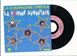 """LA COMPAGNIE CREOLE  """" LA BONNE AVENTURE """" Disque CARRERE 1988  TRES BON ETAT - Rock"""