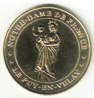 Monnaie De Paris 43.Puy En Velay - Notre Dame De France 2000 - 2000
