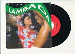 "KAOMA  "" LAMBADA "" Disque CBS 1989  TRES BON ETAT - Rock"
