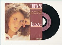 """ELSA  """" T'EN VA PAS """" Disque GM 1986  TRES BON ETAT - Rock"""