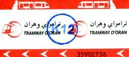 Tramway D'Oran Algérie (Ticket Avec Cachet K12) - Tramways