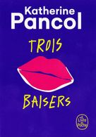 Marque-page °° Livre De Poche - Trois Baisers - K. Pancol - Carte 10x15 - Marque-Pages