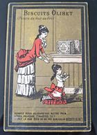 BISCUITS OLIBET MERE ET FILLE GOURMANDE CHROMO ANCIENNE ANTIQUE TRADE CARD MOTHER WITH HER DAUGHTER CHILDREN BISCUITS - Confitería & Galettas