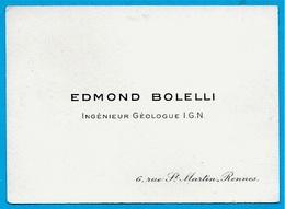Carte De Visite EDMOND BOLELLI Ingénieur Géologue IGN Rue St Martin 35 RENNES - Visiting Cards