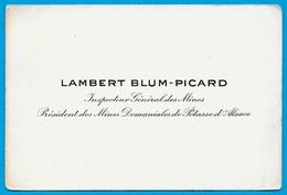 Carte De Visite LAMBERT BLUM-PICARD Inspecteur Général Des Mines - Président Mines Domaniales De Potasse D'Alsace - Visiting Cards