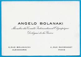 Carte De Visite ANGELO BOLANAKI Membre Du Comité International Olympique - Délégué De La Grèce - Alexandrie Paris - Visiting Cards