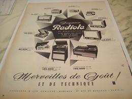 ANCIENNE  PUBLICITE MERVEILLES DE GOUT  RADIOLA  1957 - Manifesti & Poster
