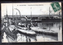 GUERRE - Torpilleur & Sous-marins Au Havre - Guerre