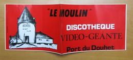Autocollant Sticker Publicité Discothèque Le Moulin Port Du Douhet 21ADH19 - Autocollants