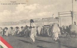 Tripoli, Il Mercato Arabo Nei Pressi Del Forte C. - Libië
